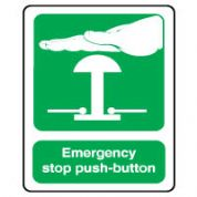Safe Safety Sign - Emergency Stop Push 062
